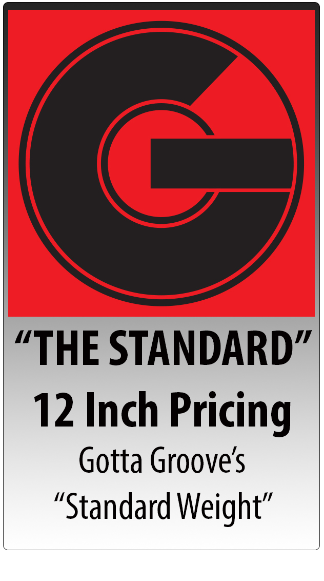THE STANDARD 12 inch Pricing